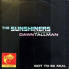The Sunshiners Featuring Dawn Tallman ‎CD Single Got To Be Real - Promo -