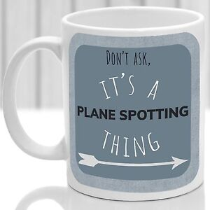 Plane spotting thing mug, Ideal for any Plane spotter (blue)