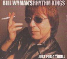 Bill Wyman's Rhythm Kings (Rolling Stones) / Just For A Thrill (NEU!)