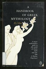 A Handbook of Greek Mythology: Including Its Extension to Rome