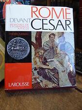rome devant césar  mémoires de Pomponius Atticus - par pierre Grimal