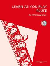 LEARN AS YOU PLAY FLUTE BOOK & CD REVISED EDITION BY PETER WASTALL **BRAND NEW**