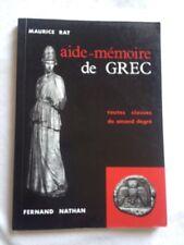 Aide-Mémoire De Grec. Toutes Classes Du Second Degré - Maurice Rat
