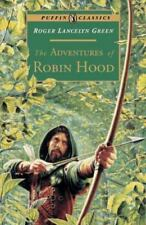 Puffin Classics: The Adventures of Robin Hood by Roger Lancelyn Green (1995,.