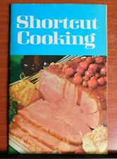 Shortcut Cooking  1969 Paperback - Vintage recipes - Meredith Corp