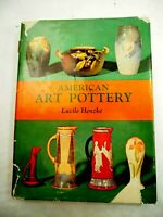 American Art Pottery by Lucile Henzke HC/DJ 1970