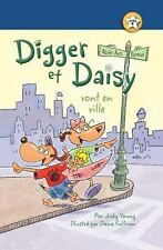 DIGGER ET DAISY VONT EN VILLE / DIGGER AND DAISY GO TO THE CITY