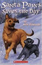 Santa Paws Saves the Day (Santa Paws #7)