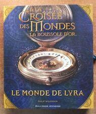A LA CROISEE DES MONDES - LA BOUSSOLE D'OR : LE MONDE DE LYRA - JEUNESSE - NEUF