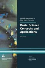 Basic Science Concepts and Applications: Principles and Practices of Water Suppl