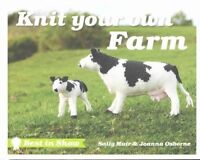 Best in Show: Knit Your Own Farm by Joanna Osborne, Sally Muir (Hardback, 2014)