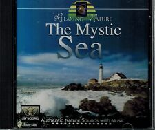 RELAXING WITH NATURE - THE MYSTIC SEA- AUTHENTIC NATURE SOUNDS W/MUSIC - MINT CD