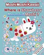 Where Is Strawberry Mermaid Moshi?.