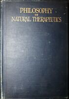Philosophy of Natural Therapeutics by Henry Lindlahr, M.D. 1922