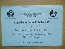 Tickets: Republic of Ireland Under 15 v Northern Ireland Under 15, 20/02/1999