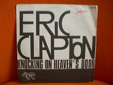 VINYL 45 T – ERIC CLAPTON : KNOCKING ON HEAVEN'S DOOR – EX ! - POP ROCK - 1975
