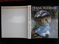 FRANK BUCHSER 1828-1890 by ROMAN HOLLENSTEIN/SWITZERLAND/BIG SCARCE 1990 1st