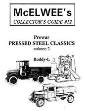 McElwee's Collector's Guide #12 Prewar Pressed Steel Buddy L Trucks