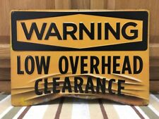 Warning Low Overhead Clearance Metal Sign Vintage Style Truck Doorway Tall