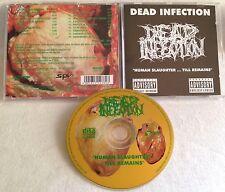 Dead Infection - Human Slaughter ... Till Remains CD MORBID repulsion impetigo