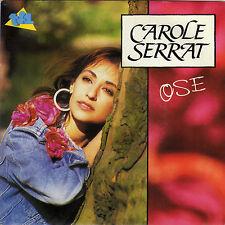 CAROLE SERRAT OSE / SI JE DEMANDE TA MAIN FRENCH 45 SINGLE
