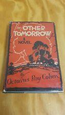 The Other Tomorrow First 1st Edition Octavus Roy Cohen 1927 HC DJ Dusk Seconds
