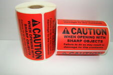 10 Rolls 4x2 Red CAUTION WHEN OPENING WITH SHARP OBJECTS / 500 Labels P/R
