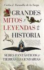 Grandes mitos y leyendas de la historia. ENVÍO URGENTE (ESPAÑA)