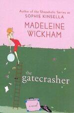 The Gatecrasher, Madeleine Wickham, 0312361270, Book, Acceptable