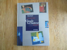 Une visite chez Claude Le Sauteur, peintre 40 tableaux BIZIER 1996