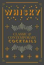 Whisky Cocktails Hardback NEW Book