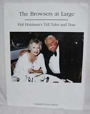 THE BROWSERS AT LARGE Phil Holdman's Tall Tales and True- big band music radio