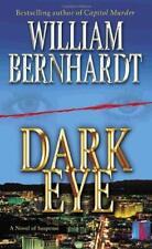 Dark Eye : A Novel of Suspense by Bernhardt, William
