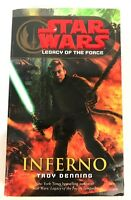 Star Wars Legacy Of The Force Inferno By Troy Denning