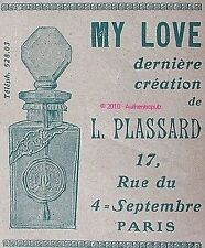 PUBLICITE PARFUM L. PLASSARD MY LOVE OLD DE 1911 FRENCH PERFUME ADVERT AD RARE