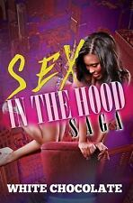 Sex In The Hood Saga-ExLibrary