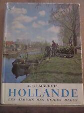 André Maurois: Hollande, les Albums des Guides Bleus, 1955