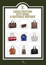 NEW Louis Vuitton City Bags: A Natural History by Jean-Claude Kaufmann