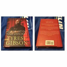 Autographed by Tyrese and Rev Run-How To Get Out Of Your Own Way And Manology.