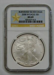 2008 W - Burnished Silver American Eagle - NGC MS 69