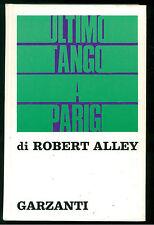 ALLEY ROBERT ULTIMO TANGO A PARIGI GARZANTI 1973 CINEMA PRIMA EDIZIONE