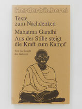 Mahatma Gandhi Aus der Stille steigt die Kraft zum Kampf Macht des Gebetes