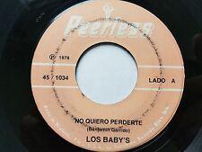 """LOS BABYS - No Quiero Perderte / Amor Del Alma 1978 LATIN POP Peerless 7"""""""