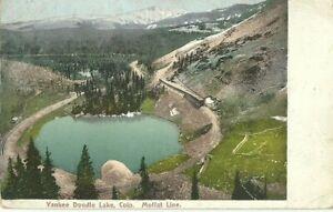 COLORADO YANKEE DOODLE LAKE MOFFAT LINE 1909 THE COLORADO NEWS CO POSTCARD