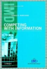 Competing with Information: A Manager's Guide to Creating Business Value with In