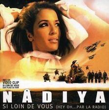 Si Loin De Vous (hey oh...par la radio) [CD Single] Nadiya