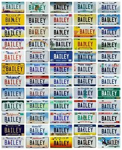 Your Child or Dog Bailey custom Metal License Plate - Choose from all 50 States
