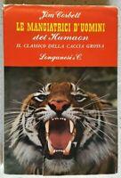 # LE MANGIATRICI D'UOMINI DEL KUMAON - JIM CORBETT - LONGANESI & C - 1967 VOL.13