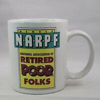 "Laid Back Coffee Mug Member N.A.R.P.F National Association of Retired Poor Folk"""