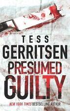 Presumed Guilty , Gerritsen, Tess